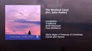 The Wexford Carol (Arr. John Rutter)