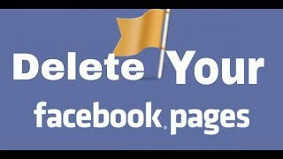 How To Delete Your Facebook Page Permanently 2019