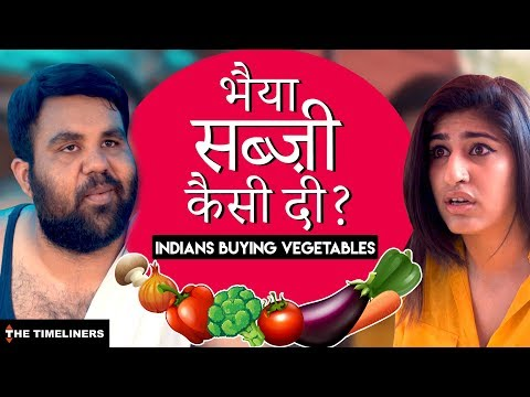 Bhaiya Sabzi Kaisi Di? | Indians Buying Vegetables | The Timeliners