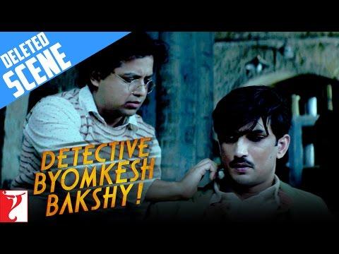 Deleted Scene:3 | Detective Byomkesh Bakshy | Sushant Singh Rajput