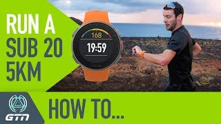 How To Run A Sub 20 Minute 5km Race! | Running Training & Tips