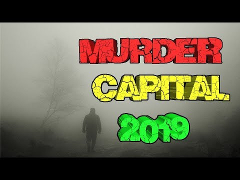 Top 10 Murder Capitals 2019 FBI Update.