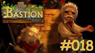 BASTION #018 - Verteidigt die Bastion! - Let´s Play Bastion