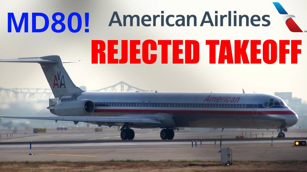 Rejected Takeoff American Airlines Md 82 Rto At Newark