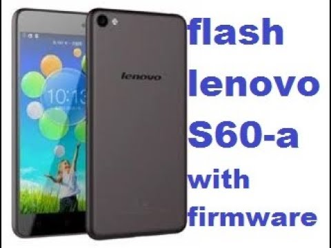 flash lenovo S60-a 100% ok
