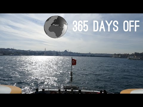 Episode 1 - Turkey - Istanbul / 365 days off - Travel around the world