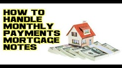 How to handle monthly payments with seller owner financed mortgage notes trust deeds land contracts
