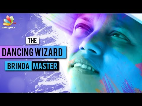 The Dancing Wizard of Tamil Cinema : Brinda Master Interview