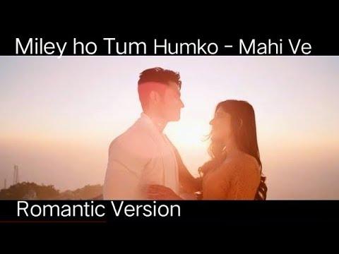 mile-ho-tum- -maahi-ve-mashup- -most-romantic-mashup- -best-romantic-hits- -zubin-choudhary
