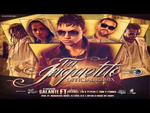 """Tu Juguetito (Remix) - Galante """"El Emperador"""" Ft. Arcangel, Lui-G 21 Plus, Zion y Lennox / LIKE"""