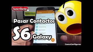 Cómo pasar los contactos de la SIM al teléfono Samsung Galaxy S6 Español