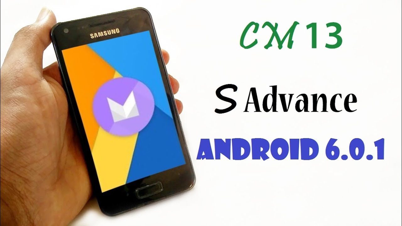 How To Install CyanogenMod 13 on Samsung Galaxy S Advance i9070 Android  6 0 1 Marshmallow based CM13