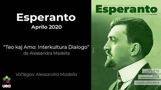 Voĉlegita Esperanto nr-o 4 2020 p. 88 – Teo kaj Amo: Interkultura Dialogo