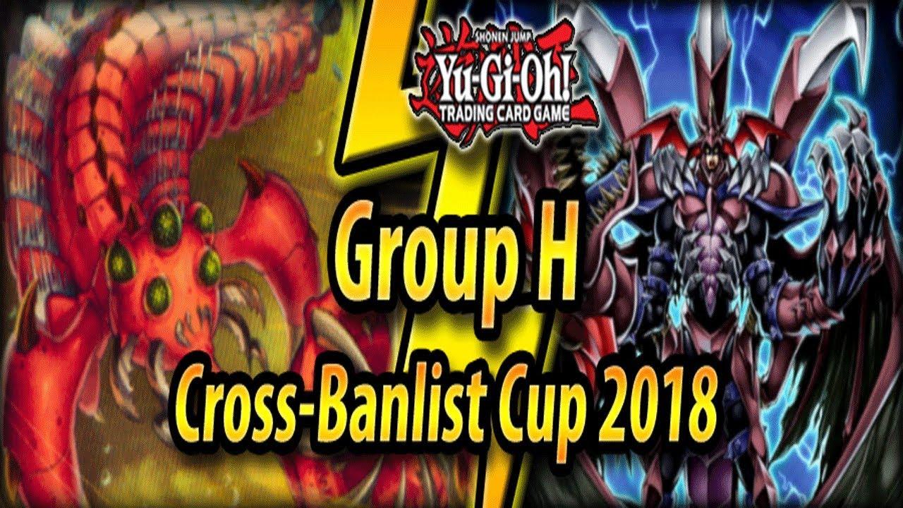 Download Group H - Cross-Banlist Cup 2018!