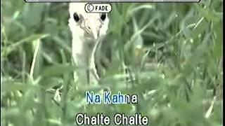 CHALTE CHALTE KARAOKE