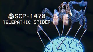 SCP-1470 - Telepathic Spider : Object Class - Neutralized : Arachnid SCP