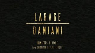 Larage & Damiani Ft. Akhenaton, Veust Lyricist - Monstres & Kingz (Audio Cover)