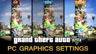 GTA 5 - PC Graphic Settings Comparison