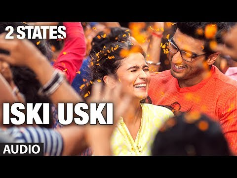 Iski Uski Full Song (audio) 2 States | Arjun Kapoor, Alia Bhatt Mp3