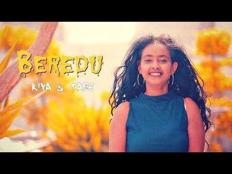 Kiya & Tarik - Beredu - New Ethiopian Music 2019 (Official