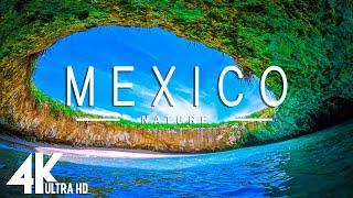 MEXICO 4K UHD  Música relajante con hermosos videos de la naturaleza  Videos 4K Ultra HD