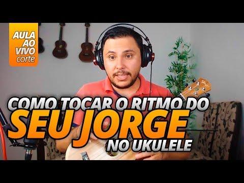 Como tocar o ritmo de Samba Rock do Seu Jorge no Ukulele