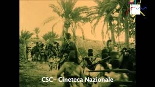 La presa di Zuara. Il documento ufficiale di una pagina di storia (Luca Comerio, 1912)