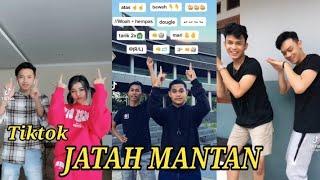 KUMPULAN TIKTOK PLIS COBAIN JATAH MANTAN