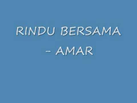 Rindu Bersama - Amar