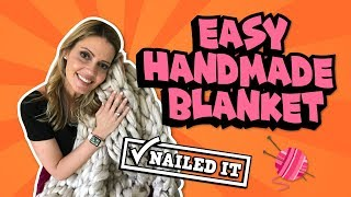 DIY Hand Knit Blanket: How to Fail and How to Nail It