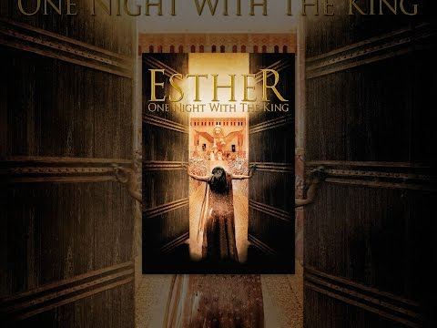 Esther: One Night with the King