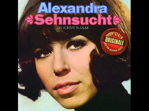 Sehnsucht • Alexandra • 1968