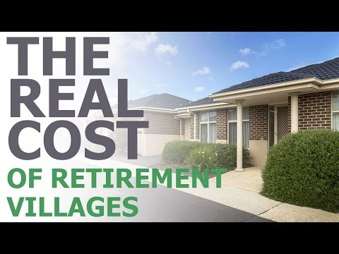 The Real Cost of Retirement Villages