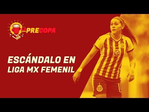 Escándalos e injusticias de la Liga MX Femenil | La Precopa S2 Ep. 5