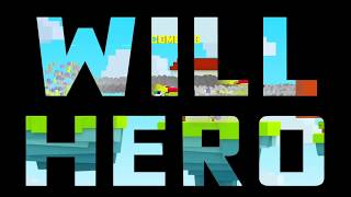 Will Hero Gameplay Trailer ANDROID GAMES on GplayG
