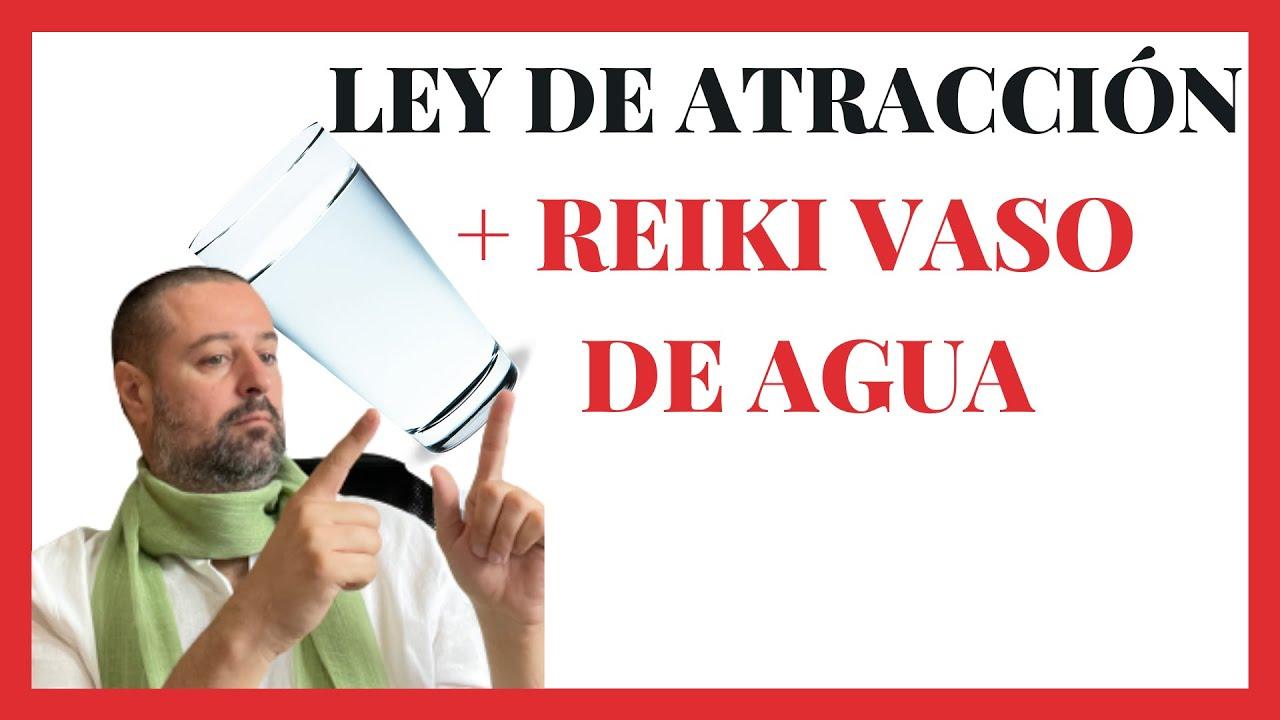 Download PODEROSA TÉCNICA: Ley de Atracción + REIIKI con el vaso de Agua