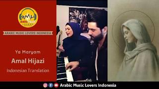 Ya Maryam - Amal Hijazi [Indonesian Translation] يا مريم - أمل حجازي Video