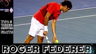 Facts and List of The Amazing Achievements of Roger Federer - in Two 2 Three Minutes