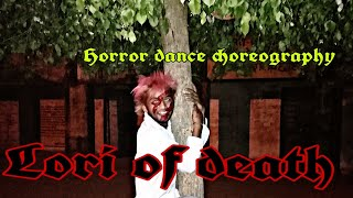 Lori of death////dance choreography///by-gaurav bhargava