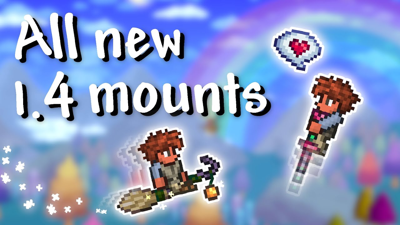 Terraria 1 4 All New Mounts Youtube
