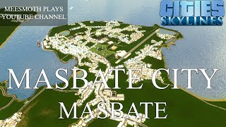 Masbate City Cinematics - Cities: Skylines - Philippine Cities