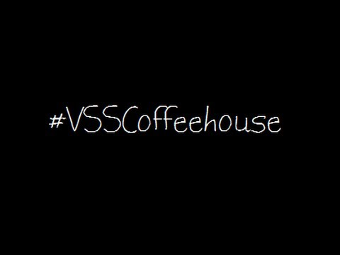 What did VSS think about Coffeehouse?