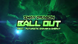 Sway D Ball Out feat. Futuristic Swaver Swervy Audio.mp3