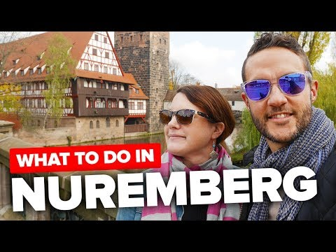 WELCOME to NUREMBERG. Things to do in the city.