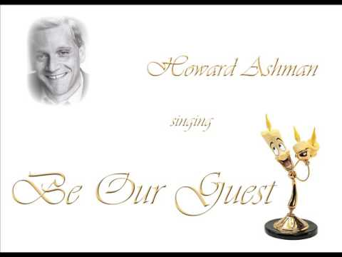 Howard Ashman Singing Be Our Guest