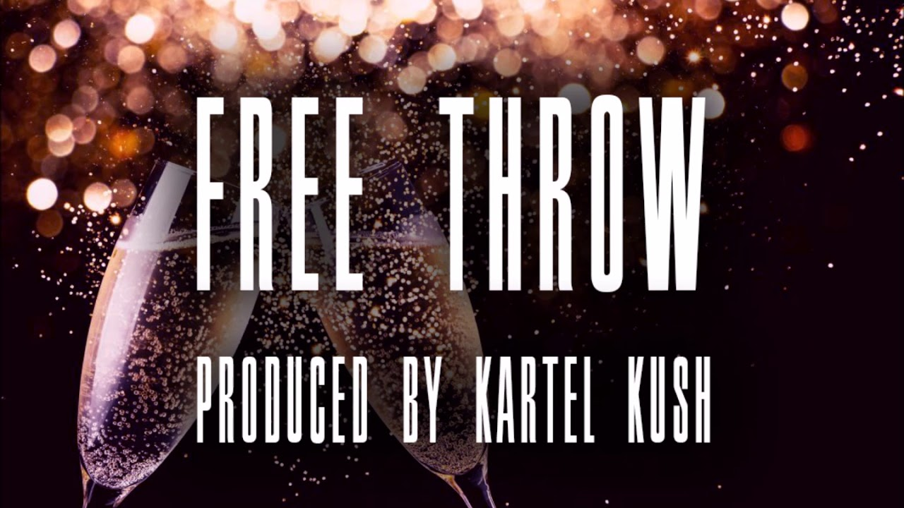 Free Throw (Prod. By Kartel Kush) Trill x Pimp x Wavy Type Beat