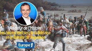 Les heures terribles de la Bérézina et la Retraite de Napoléon (Franck Ferrand)