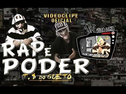 Trilha Sonora Do Gueto Rap é Poder Videoclipe Oficial Youtube