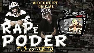 Trilha Sonora do Gueto - Rap é Poder  VideoClipe Oficial