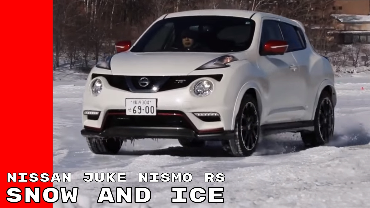 Driving 2017 Nissan Juke Nismo Rs On Snow And Ice Youtube